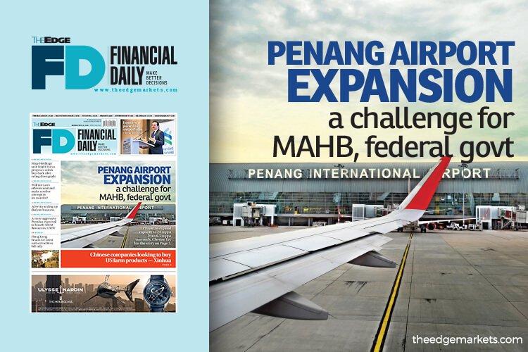 槟城机场扩建 大马机场控股和联邦政府的挑战
